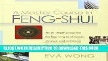 Best Seller A Master Course in Feng-Shui Free Read