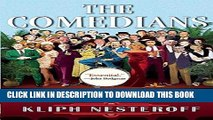 [DOWNLOAD] PDF The Comedians: Drunks, Thieves, Scoundrels, and the History of American Comedy