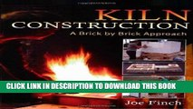 Best Seller Kiln Construction: A Brick by Brick Approach Free Download