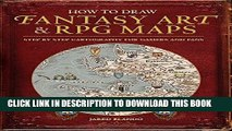 Best Seller How to Draw Fantasy Art and RPG Maps: Step by Step Cartography for Gamers and Fans