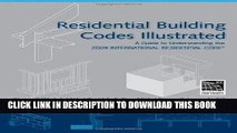 Ebook Residential Building Codes Illustrated: A Guide to Understanding the 2009 International