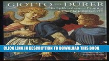 Ebook Giotto to Durer: Early Renaissance Painting in the National Gallery (National Gallery London