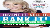 Ebook Invent It, Sell It, Bank It!: Make Your Million-Dollar Idea into a Reality Free Read