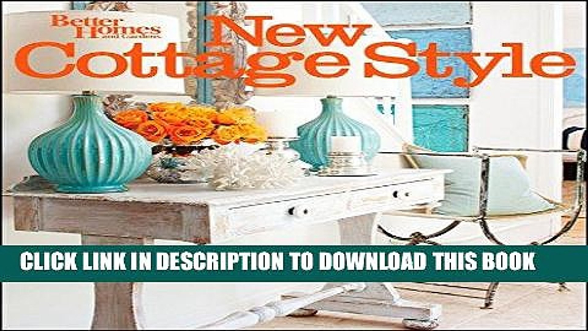 Best Seller New Cottage Style, 2nd Edition (Better Homes and Gardens) (Better Homes and Gardens