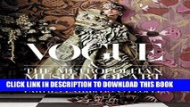Best Seller Vogue and The Metropolitan Museum of Art Costume Institute: Parties, Exhibitions,