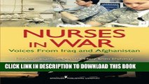 [FREE] EBOOK Nurses in War: Voices from Iraq and Afghanistan BEST COLLECTION