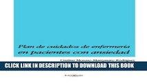 [FREE] EBOOK Plan de cuidados de enfermería en pacientes con ansiedad (Spanish Edition) BEST