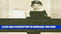 Ebook Fashion Icons: Fashion Trends throughout the Centuries Free Read