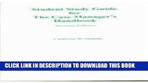 [READ] EBOOK Student Study Guide for the Case Manager s Handbook BEST COLLECTION
