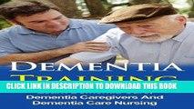 [READ] EBOOK Dementia Training - Learn Dementia Care, Dementia Caregivers And Dementia Care