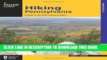 Best Seller Hiking Pennsylvania: A Guide to the State s Greatest Hikes (State Hiking Guides