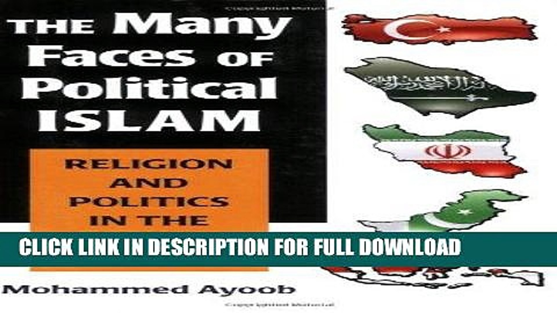 [Read] PDF The Many Faces of Political Islam: Religion and Politics in the Muslim World New Version