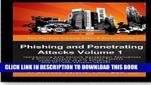 [PDF] Phishing and Penetrating Attacks Volume 1 Anti Phishing Training CyberE-security: Cyber