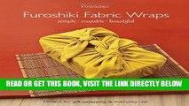 [READ] EBOOK Furoshiki Fabric Wraps: Simple  Reusable  Beautiful BEST COLLECTION