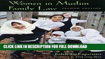 [Read] Ebook Women in Muslim Family Law, 2nd Edition (Contemporary Issues in the Middle East