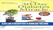 Best Seller The 30-Day Diabetes Miracle: Lifestyle Center of America s Complete Program to Stop