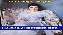 [PDF] 422 Color Paintings of John Singer Sargent - American Portrait Painter (January 12, 1856 -