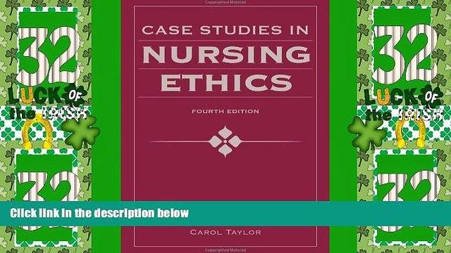 Big Deals  Case Studies In Nursing Ethics (Fry, Case Studies in Nursing Ethics)  Full Read Most