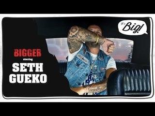 Seth Gueko - Bigger