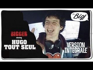 Hugo Tout Seul - L'interview Intégrale - Bigger