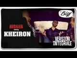 Kheiron, l'interview intégrale - Bigger