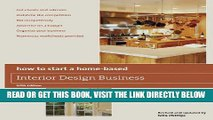 [READ] EBOOK How to Start a Home-Based Interior Design Business, 5th ONLINE COLLECTION