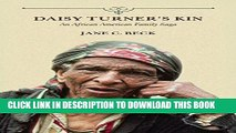 [DOWNLOAD] PDF Daisy Turner s Kin: An African American Family Saga (Folklore Studies in a