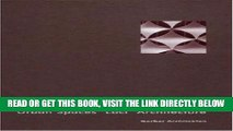 [FREE] EBOOK Gerber Architects: Urban Spaces Loci Architecture: Loci Architecture ONLINE COLLECTION