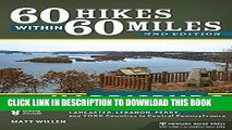 Ebook 60 Hikes Within 60 Miles: Harrisburg: Including Dauphin, Lancaster, and York Counties in