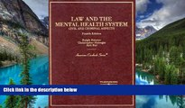 READ FULL  Law and the Mental Health System: Civil and Criminal Aspects (American Casebook