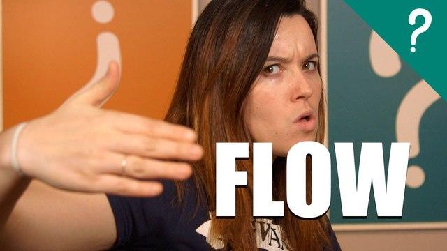 Qué significa FLOW