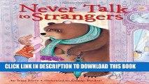 Best Seller Never Talk to Strangers Free Read