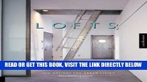 [FREE] EBOOK Lofts: New Design for Urban Living ONLINE COLLECTION