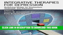 Best Seller Integrative Therapies for Depression: Redefining Models for Assessment, Treatment and