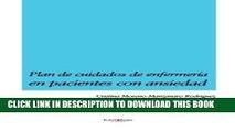 [READ] EBOOK Plan de cuidados de enfermería en pacientes con ansiedad (Spanish Edition) BEST
