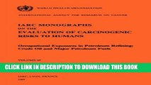 [READ] EBOOK Occupational Exposures in Petroleum Refining: Crude Oil and Major Petroleum Fuels