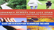 [FREE] EBOOK Journey Across the Life Span: Human Development and Health Promotion, 4th Edition
