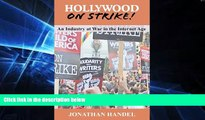 Full [PDF]  Hollywood on Strike!: An Industry at War in the Internet Age - The Writers Guild (WGA)