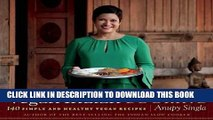 [New] Ebook Vegan Indian Cooking: 140 Simple and Healthy Vegan Recipes Free Read