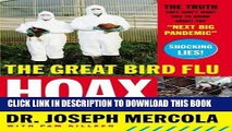 "Ebook The Great Bird Flu Hoax: The Truth They Don t Want You to Know About the ""Next Big Pandemic"""