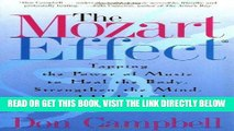 [READ] EBOOK The Mozart Effect: Tapping the Power of Music to Heal the Body, Strengthen the Mind,