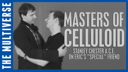 Eric's Special Friend | Masters of Celluloid