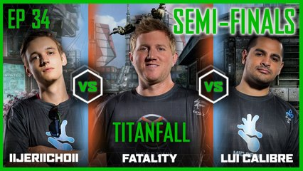 EP 34 SEMI-FINALS | TITANFALL | Jericho and Lui Calibre vs Fatal1ty | Legends of Gaming