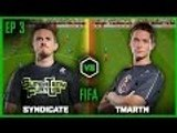 EP 3   FIFA   Syndicate vs TmarTn   Legends of Gaming