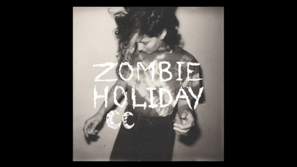 Camp Claude - Zombie Holiday - Audio