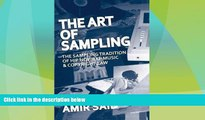 Big Deals  The Art of Sampling: The Sampling Tradition of Hip Hop/Rap Music and Copyright Law