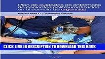[FREE] EBOOK Plan de cuidados de enfermería de pacientes politraumatizados (Spanish Edition) BEST