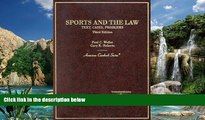 Big Deals  Sports and the Law: Text, Cases, Problems (American Casebook Series)  Best Seller Books
