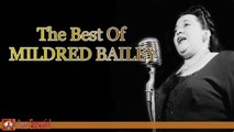 Mildred Bailey - The Best of Mildred Bailey (The Very Best of Jazz)