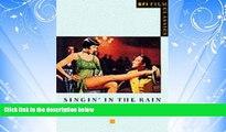 EBOOK ONLINE  Singin  in the Rain (BFI Film Classics) READ ONLINE